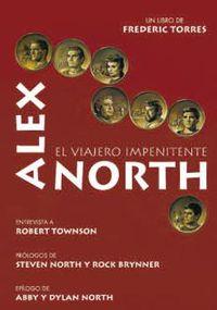 Alex North - El Viajero Impenitente - Frederic Torres