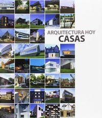 ARQUITECTURA HOY - CASAS