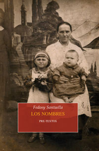 Los nombres - Fedosy Santaella