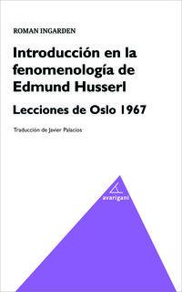 Introduccion En La Fenomenologia De Edmund Husserl - Roman Ingarden