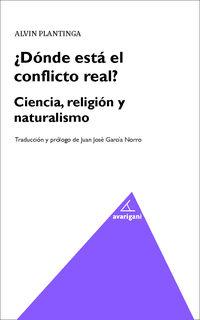 ¿donde Esta El Conflicto Real? - Ciencia , Religion Y Naturalismo - Alvin Platinga