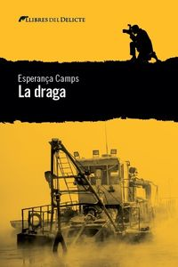 La draga - Esperança Camps