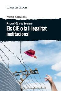 Cie O La Illegalitat Institucional, Els - Raquel Gamez Serrano