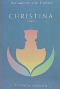 CHRISTINA - LIBRO 2 - LA VISOIN DEL BIEN