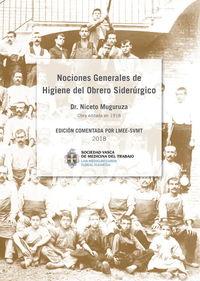 NOCIONES GENERALES DE HIGIENE DEL OBRERO SIDERURGICO