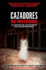 CAZADORES DE MISTERIOS - LAS AVENTURAS DEL EQUIPO CODEX DE INVESTIGACION PARANORMAL