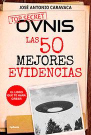 OVNIS - LAS 50 MEJORES EVIDENCIAS