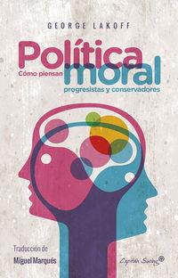 La politica moral - George Lakoff
