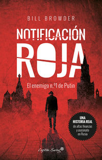 Notificacion Roja - Bill Browder