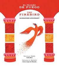 PAJARO DE FUEGO, EL = FIREBIRD, THE
