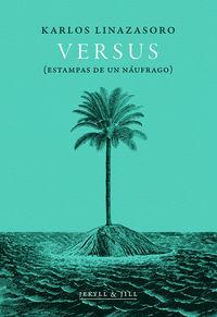 Versus - Estampas De Un Naufrago - Karlos Linazasoro