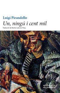 Un, Ningu I Cent Mil - Luigi Pirandello