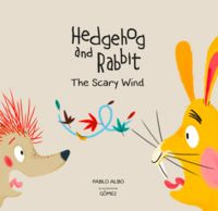 HEDGEHOG AND RABBIT - THE SCARY WIND