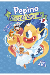 PEPINO, HEROE DE LEYENDA 2