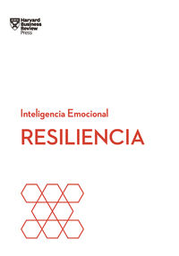 Resiliencia - Serie Inteligencia Emocional Hbr - Aa. Vv.