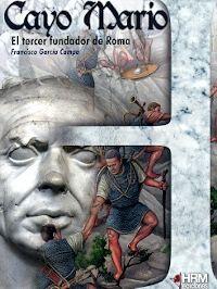CAYO MARIO - EL TERCER FUNDADOR DE ROMA