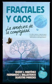 FRACTALES Y CAOS - LA AVENTURA DE LA COMPLEJIDAD