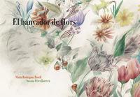 El banyador de flors - Rodriguez Bosch Marta