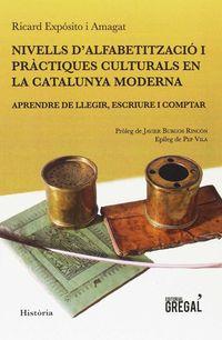 NIVELLS D'ALFABETITZACIO I PRACTIQUES CULTURALS EN LA CATALUNYA MODERNA