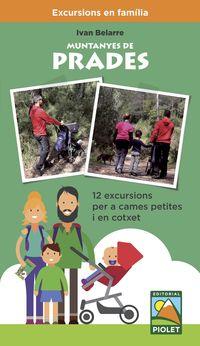 MUNTANYES DE PRADES - 12 EXCURSIONS PER A CAMES PETITES I EN COTXET