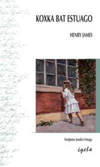 (2 ed) koxka bat estuago - Herny James