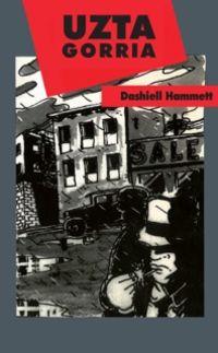 (2 Ed) Uzta Gorria - Dashiell Hammet