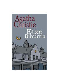 Etxe Bihurria - Agatha Christie