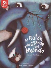 RATON MAS GRANDE DEL MUNDO, EL