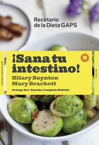 ¡SANA TU INTESTINO! - RECETARIO DE LA DIETA GAPS