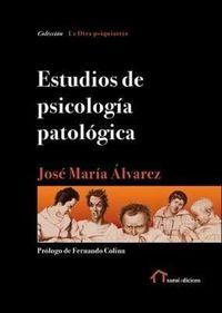ESTUDIOS DE PSICOLOGIA PATOLOGICA
