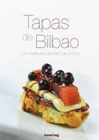 TAPAS DE BILBAO, LES MEILLEURES RECETTES DE PINTXOS