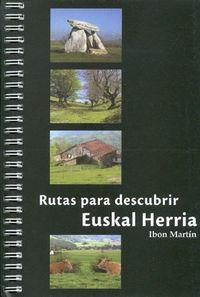 (12 Ed) Euskal Herria - Las 50 Mejores Rutas Para Descubrir - Ibon Martin