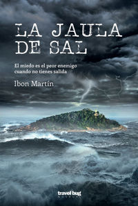 La jaula de sal - Ibon Martin