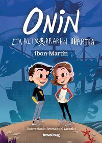 Onin Eta Altxorraren Uhartea - Ibon Martin / Emmanuel Montiel (il. )