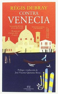 Contra Venecia - Regis Debray