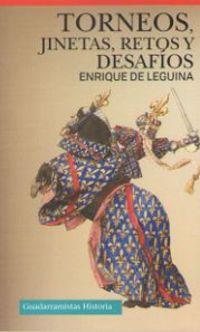 Torneos, Jinetas, Retos Y Desafios - Enrique De Leguina