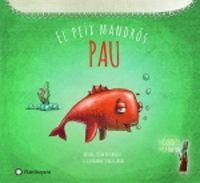 Pau, El Peix Mandros - Tulin Kozikoglu / Sedat Girgin
