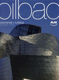 BILBAO - MONUMENTAL Y TURISTICA (ESP / EUS / ING)