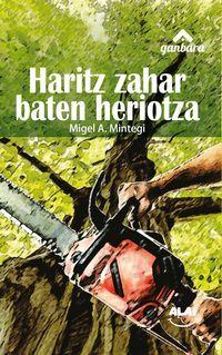 Haritz Zahar Baten Heriotza - Migel A. Mintegi
