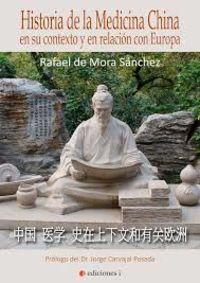 HISTORIA DE LA MEDICINA CHINA EN SU CONTEXTO Y EN RELACION CON EUROPA