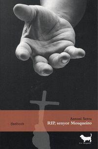 Rip, Senyor Mosqueiro - Antoni Serra