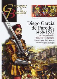 DIEGO GARCIA DE PAREDES 1486-1533 - LAS CAMPAÑAS DEL SANSON EXTREMEÑO
