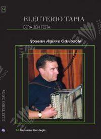 ELEUTERIO TAPIA - BEA ZEN FESTA (+CD)