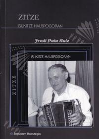 Zitze, Isukitze Hauspogoran (+cd) - Fredi Paia