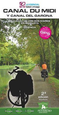 (2 Ed) Canal Du Midi Y Canal Del Garona - El Canal De Los Dos Mares En Bicicleta - Valeria Horvath Mardones / Bernard Datcharry Tournois