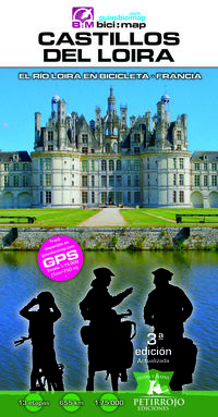 (3 Ed) Castillos Del Loira - El Rio Loira En Bicicleta - Bernard Datcharry Tournois / Valeria Horvath Mardones