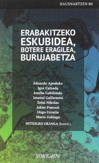 ERABAKITZEKO ESKUBIDEA, BOTERE ERAGILEA, BURUJABETZA