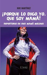 PORQUE LO DIGO YO, QUE SOY MAMA - REPERTORIO DE UNA MAMA MOLONA