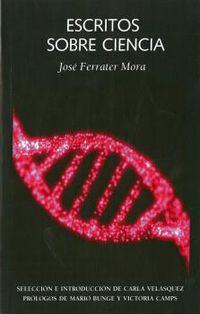 Escritos Sobre Ciencia - Jose Ferrater Mora