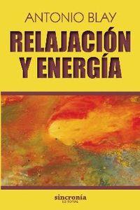 Relajacion Y Energia - Antonio Blay